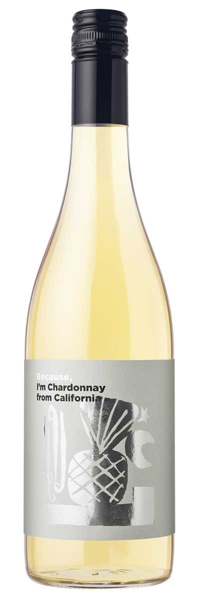 Because, I'm Chardonnay from California(USAカリフォルニア白750ml)