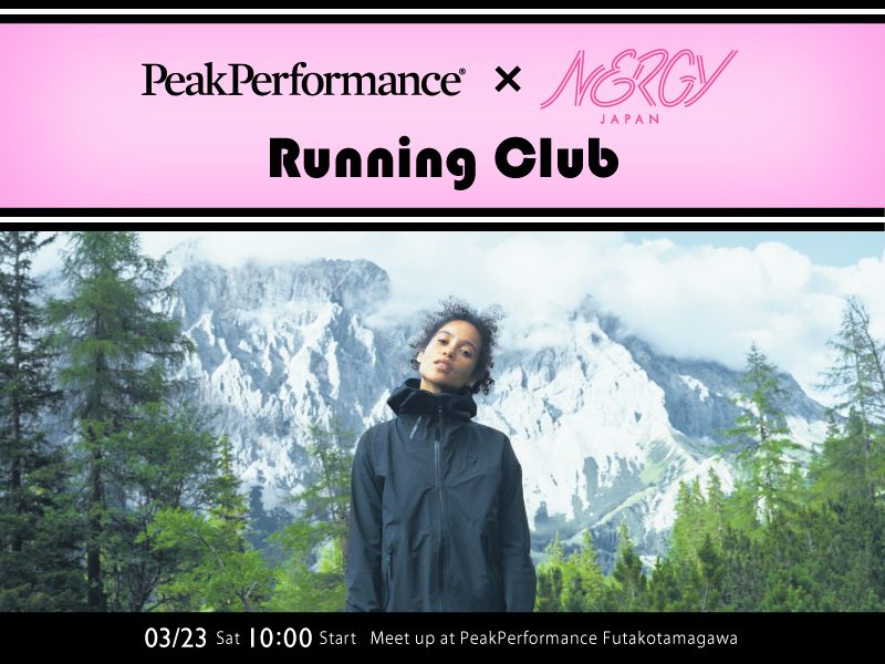 PeakPerformance×NERGY Futakotamagawa meet up Run Vol.6