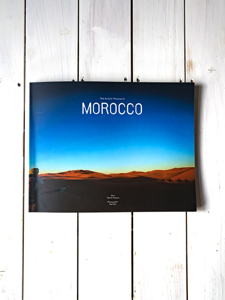 Morocco(Ride The Earth Photobook No.2)