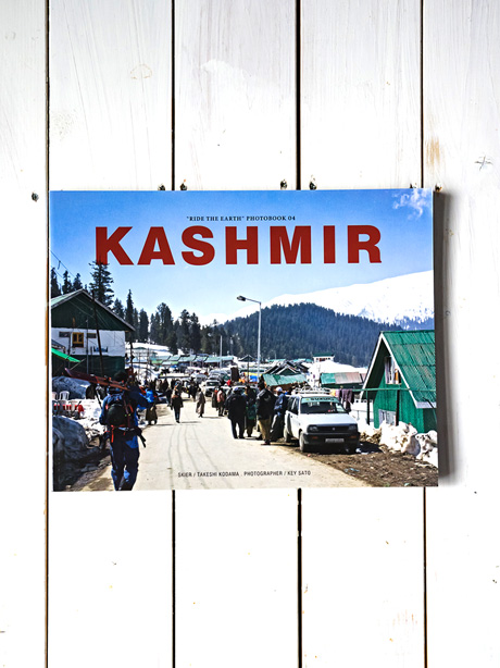 Kashmir(Ride The Earth Photobook No.4)
